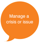 Manage a crisis or issue